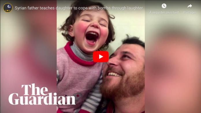 Syrie Un papa apprend à sa fille à rire au son des bombes plutôt que de pleurer - VIDEO