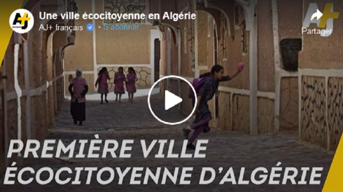 Algérie : découvrez Ksar Tafilelt, la première ville éco-citoyenne du pays