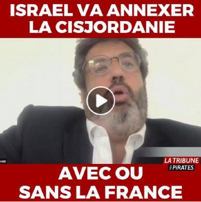 Meyer Habib : « Israël va annexer la Cisjordanie palestinienne avec ou sans la France » - VIDÉO