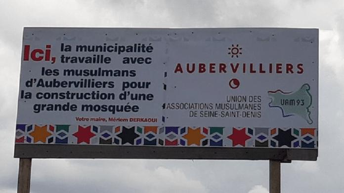 Aubervilliers : Polémique autour d'un panneau de la mairie annonçant l'ouverture prochaine d'une mosquée