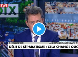 """L'ancien magistrat Georges Fenech remet en cause la légitimité du """"délit de séparatisme"""""""