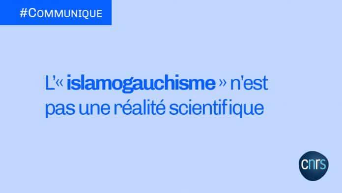 Le CRNS condamne avec force l'utilisation du terme «islamogauchisme»