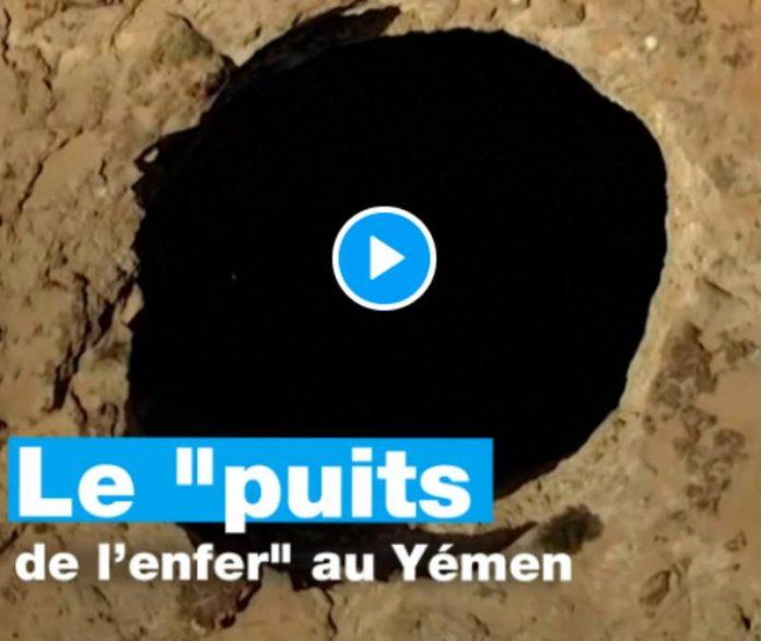 Yémen un mystérieux «puits de l'enfer» fascine les géologues - VIDEO